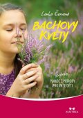 Čerevená Lenka: Bachovy květy - Pomoc z přírody pro vaše děti