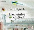 Hájíček Jiří: Plachetnice na vinětách - CDmp3 (Čte Vanda Hybnerová)