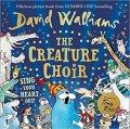Walliams David: The Creature Choir