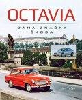 Tuček Jan: Octavia - dáma značky Škoda
