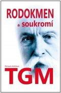 Košťálová Michaela: Rodokmen a soukromí  T. G. Masaryka