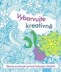 neuveden: Vybarvujte kreativně - Antistresové omalovánky
