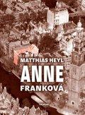 Heyl Matthias: Anne Franková