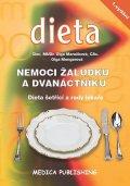 Marečková Olga, Mengerová Olga: Nemoci žaludku a dvanáctníku - Dieta šetřící a rady lékaře