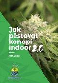 Mr. José: Jak pěstovat konopí indoor 2.0