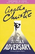 Christie Agatha: The Secret Adversary : A Tommy & Tuppence Mystery