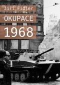 Fidler Jiří: Okupace 1968