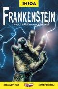 Shelley Mary: Frankenstein - Zrcadlová četba