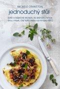 Cranston Michele: Jednoduchý stůl - Svěží a báječné recepty pro každý den
