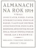 Čapek Josef, Čapek Karel, Fischer Karel, Hanuš Otokar, Hofma: Almanach na rok 1914