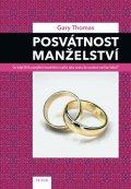 Thomas Gary: Posvátnost manželství