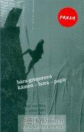 Gregorová Bára: Kámen - hora - papír