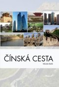 Bielik Mikuláš: Čínská cesta