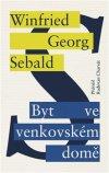 W. G. Sebald: Byt ve venkovském domě