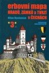 Milan Mysliveček: Erbovní mapa hradů, zámků a tvrzí v Čechách 3