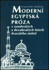 František Ondráš: Moderní egyptská próza v osmdesátých a devadesátých letech dvacátého stolet