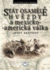 Josef Opatrný: Stát osamělé hvězdy a mexicko-americká válka