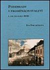 Eva Šmilauerová: Poděbrady v proměnách staletí - 1. díl (do roku 1850)