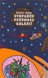 Douglas Adams: Stopařův průvodce Galaxií 1.