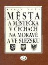 Karel Kuča: Města a městečka v Čechách, na Moravě a ve Slezsku / 6. díl Pro-S
