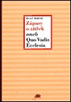 Karel Skalický: Zápasy a zítřek aneb Quo Vadis Ecclesia