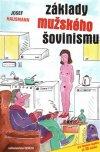 Josef Hausmann: Základy mužského šovinismu
