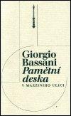 Giorgio Bassani: Pamětní deska v Mazziniho ulici