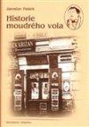 Jaroslav Hašek: Historie moudrého vola