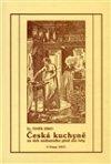 Čeněk Zíbrt: Česká kuchyně za dob nedostatku před sto lety