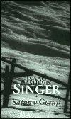 Isaac Bashevis Singer: Satan v Goraji