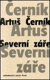 Artuš Černík: Severní záře