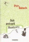 Petr Šabach: Jak potopit Austrálii