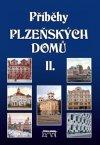 Petr Mazný: Příběhy plzeňských domů II.