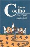 Paulo Coelho: Poutník - Mágův deník