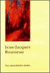 Jean-Jacques Rousseau: Sny samotářského chodce