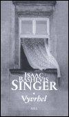 Isaac Bashevis Singer: Vyvrhel