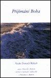 Neale Donald Walsch: Přijímání Boha