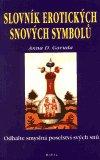 Anna D. Garuda: Slovník erotických snových symbolů