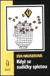 Eva Hauserová: Když se sudičky spletou