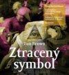 Dan Brown: Ztracený symbol