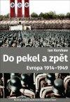 Ian Kershaw: Do pekel a zpět: Evropa 1914-1949