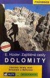 Eugen Hüsler: Dolomity - zajištěné cesty