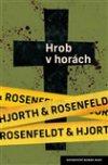 Hans Rosenfeldt: Hrob vhorách
