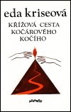 Eda Kriseová: Křížová cesta kočárového kočího