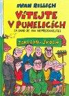 Ivan Rillich: Vítejte v Pumelicích