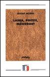 Edgar Morin: Láska, poezie, moudrost