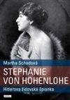 Martha Schadová: Stephanie von Hohenlohe
