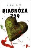 Tomáš Hájek: Diagnóza 729
