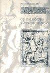 Mircea Eliade: Od Zalmoxida k Čingischánovi