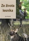 Jan Novák: Ze života lesníka